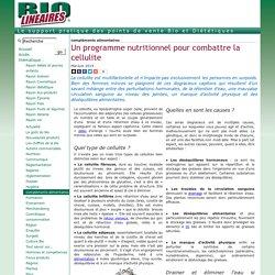 Un programme nutritionnel pour combattre la cellulite