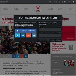À propos du Programme scolaire olympique canadien