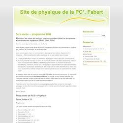 programme 2002 - Site de physique de la PC*, Fabert