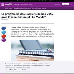 """Le programme des révisions du bac 2017 avec France Culture et """"Le Monde"""""""