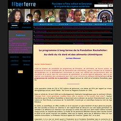 Fondation Rockefeller &OGMvieille histoire
