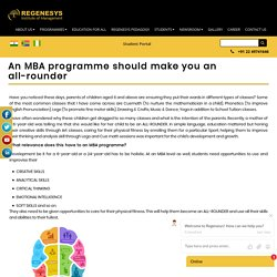 An MBA programme should make you an all-rounder
