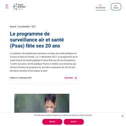 Le programme de surveillance air et santé (Psas) fête ses 20 ans
