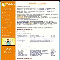 Programme 2015-2016 - Théobule, les enfants connectés à la parole de Dieu
