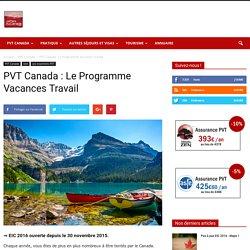 PVT Canada : Le Programme Vacances-Travail