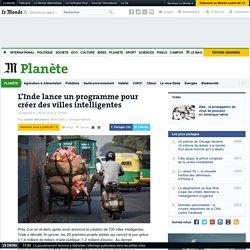 L'Inde lance un programme pour créer des villes intelligentes