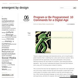Program or Be Programmed: 10 Commands for a Digital Age
