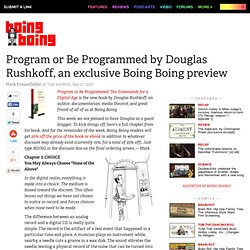 Program or Be Programmed by Douglas Rushkoff, an exclusive Boing Boing preview