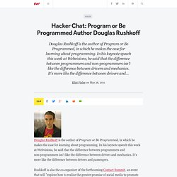 Hacker Chat: Program or Be Programmed Author Douglas Rushkoff