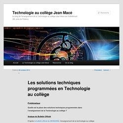 Les solutions techniques programmées en Technologie au collège