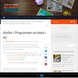 """Atelier """"Programmer un robot"""" #2 - Code et robots, ressources et expérimentations des Ateliers Canopé"""
