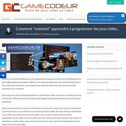 """Comment """"vraiment"""" apprendre à programmer des jeux vidéo... - École de jeux vidéo en ligne Gamecodeur"""