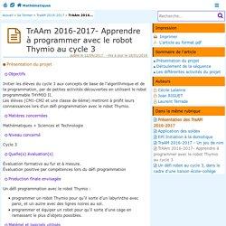 TrAAm 2016-2017- Apprendre à programmer avec le robot Thymio au cycle 3 - Mathématiques