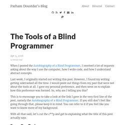 The Tools of a Blind Programmer – Parham Doustdar's Blog