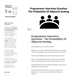 Programmer Interview Question – The Probability Of Adjacent Seating – Mind Your Decisions