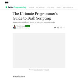 The Ultimate Programmer's Guide to Bash Scripting
