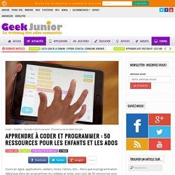 Apprendre à coder et programmer : 50 ressources pour les enfants et les ados