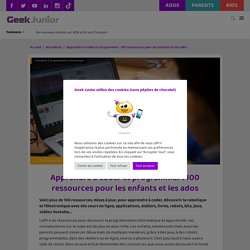 Apprendre à coder et programmer : 50 ressources pour les enfants et les ados - Geek Junior -