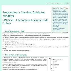 Programmer's Survival Guide for Windows - CMD Shell, File System & Source-code Editors