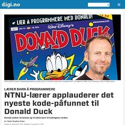 Lærer barn å programmere - NTNU-lærer applauderer det nyeste kode-påfunnet til Donald Duck