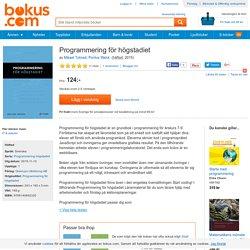 Programmering för högstadiet - Mikael Tylmad, Pontus Walck - Häftad (9789140692320)