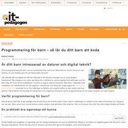 Programmering för barn – så lär du ditt barn att koda