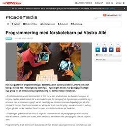 Programmering med förskolebarn på Västra Allé - AcadeMedia