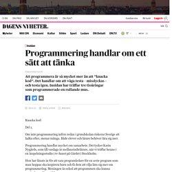 Programmering handlar om ett sätt att tänka