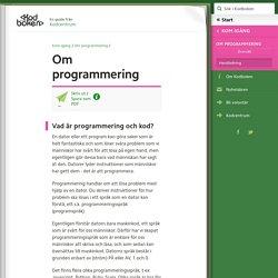 Om programmering (Kom igång, Om programmering) – Kodboken