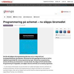 Programmering på schemat – nu släpps läromedlet - Gleerups