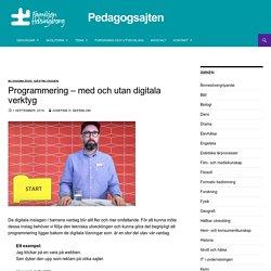 Programmering - med och utan digitala verktyg - Pedagogsajten Familjen Helsingborg