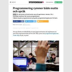 Programmering rymmer både matte och språk - Sydsvenskan
