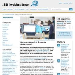 Ska programmering finnas på skolschemat?