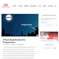 9 Must Read Articles For Programmers