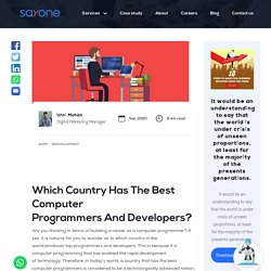 Which Country HasTheBest Computer ProgrammersAndDevelopers?