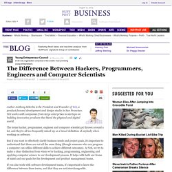 The Difference Between Hackers, Programmers, Engineers and Computer Scientists