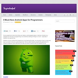 8 Must-Have Android Apps for Programmers