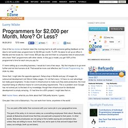 Programmers for $2,000 per Month, More? Or Less?