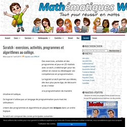 Scratch : exercices, activités, programmes et algorithmes au collège.