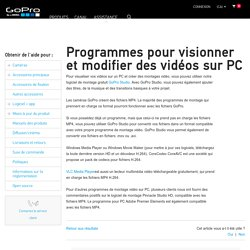 Programmes pour visionner et monter des vidéos sur PC