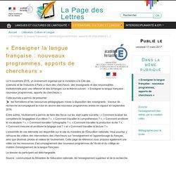 « Enseigner la langue française : nouveaux programmes, apports de chercheurs »