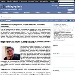 Vers de nouveaux programmes en EPS : Rencontre avec Didier Delignières