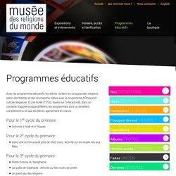 Programmes éducatifs - Musée des religions du monde