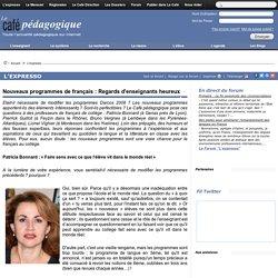 Nouveaux programmes de français : Regards d'enseignants heureux