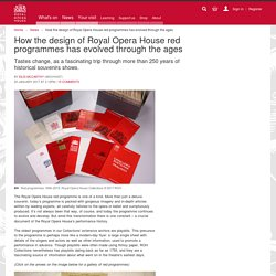 How the design of Royal Opera House red programmes has evolved through the ages