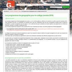 Les programmes de géographie pour le collège (rentrée 2016)