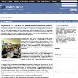 Programmes : La Formation aux Médias et à l'Information en question