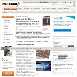 Voyages d'affaires: découvrez les nouveaux programmes de fidélité - Focus prestataires