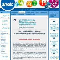 LES PROGRAMMES DU SNALC : du programme de cycle au découpage annuel