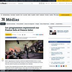 Les programmes reprennent sur France Info et France Inter